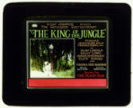 Motion picture theater advertising slide, KING OF THE JUNGLE, 1927