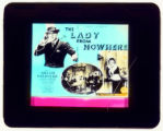 Motion picture theater advertising slide, THE LADY FROM NOWHERE, 1931